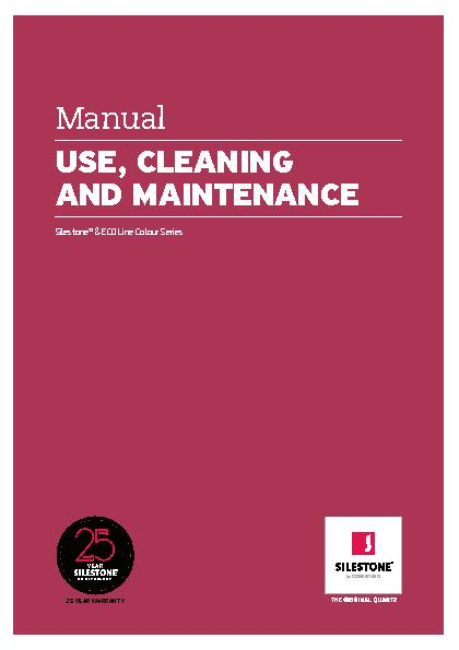 Cleaning maintenance and use